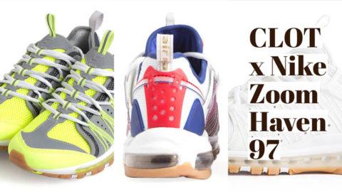 CLOT x Nike Zoom Haven 97