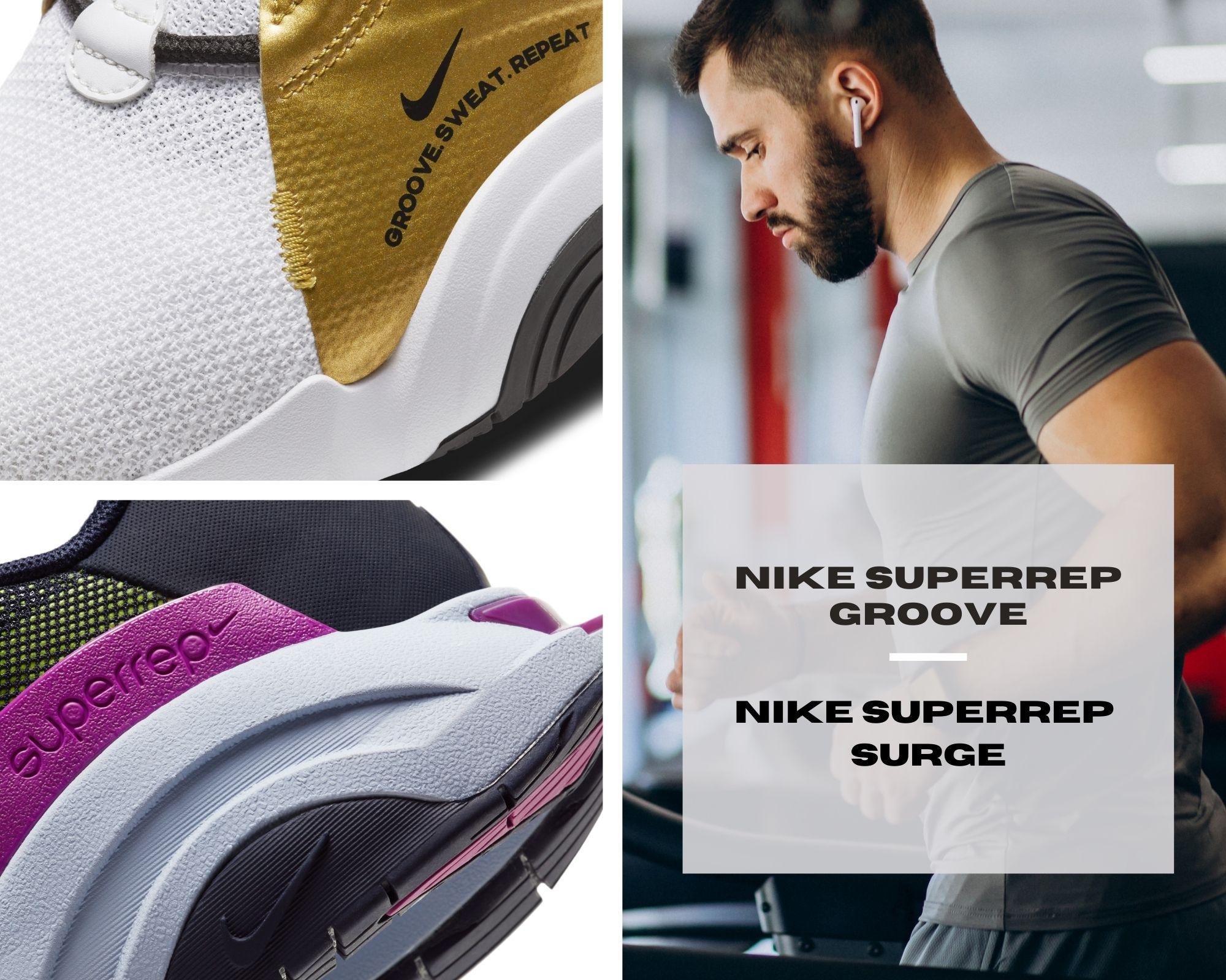 Nike SuperRep Groove & Nike SuperRep Surge