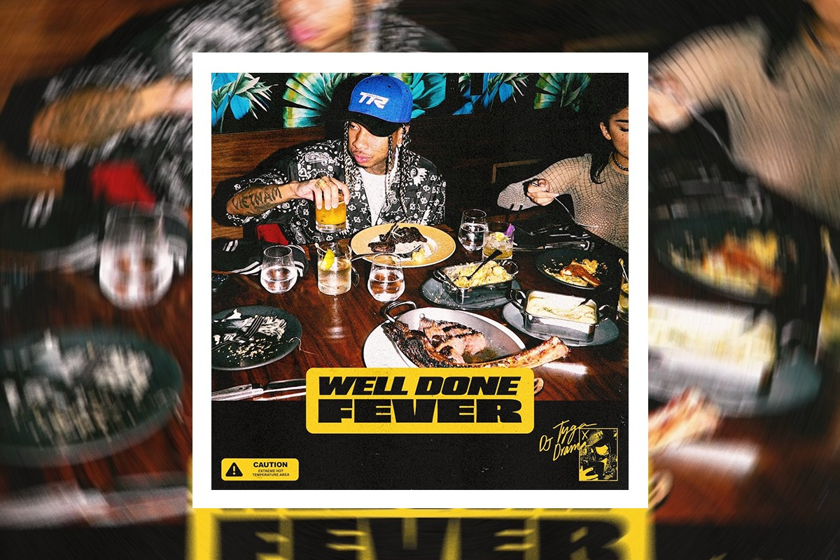Tyga - Well Done Fever